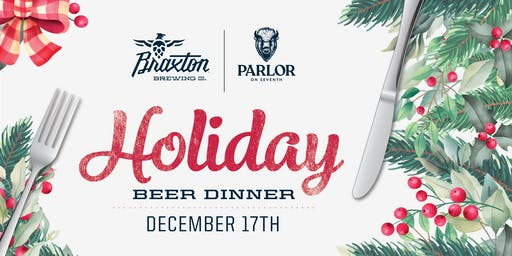 Braxton's Holiday Beer Dinner with Parlor on Seventh