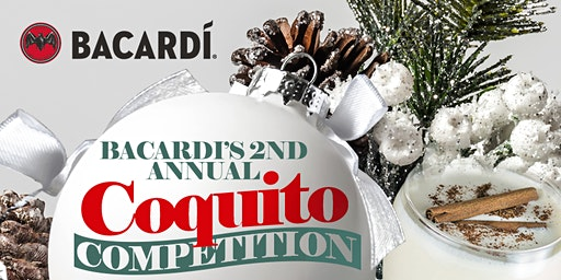 Bacardi Presents: Coquito Competition