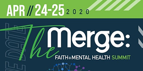 The Merge: Faith + Mental Health Summit tickets
