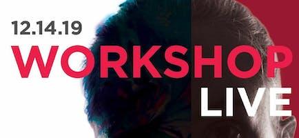 """""""Workshop Live!"""""""