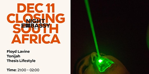 Night Embassy Closing - South Africa: Mzanzi To Berlin