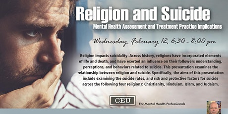 CE Unit: Religion & Suicide: Mental Health Assess. & Treatment Implications tickets