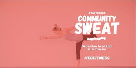 YEG Fitness Community Sweat - Bliss YogaSpa tickets