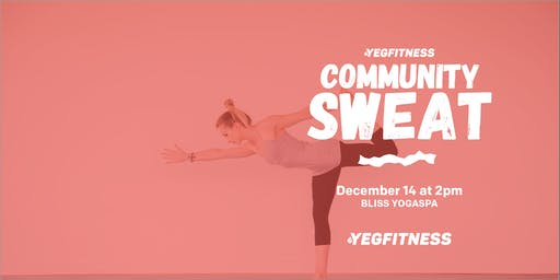 YEG Fitness Community Sweat - Bliss YogaSpa