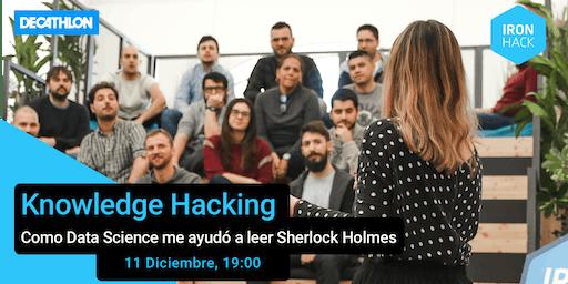 Knowledge Hacking: Como Data Science me ayudó a leer Sherlock Holmes