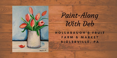 Tulips in Vase - Hollabaugh Bros. Inc. Paint-Along tickets