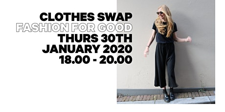 Clothes Swap - Fashion for Good tickets
