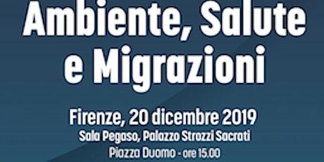 Ambiente, salute e migrazioni biglietti