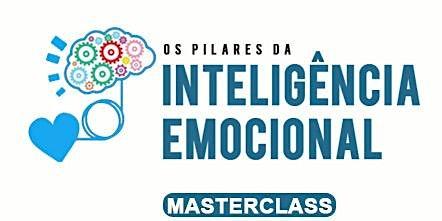 Master Class - Inteligência Emocional