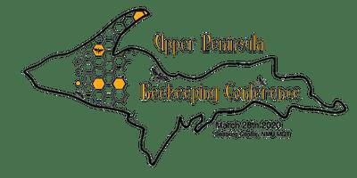 2020 Upper Peninsula Beekeeping Conference