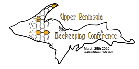 2020 Upper Peninsula Beekeeping Conference tickets