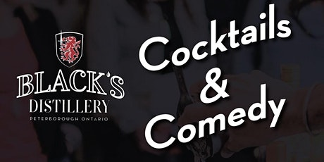 Cocktails & Comedy at Black's Distillery billets