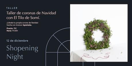 Taller de coronas de Navidad con El Tilo de Sorní. entradas