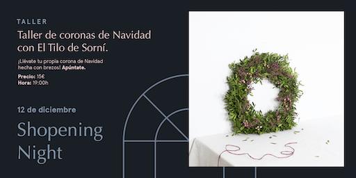 Taller de coronas de Navidad con El Tilo de Sorní.