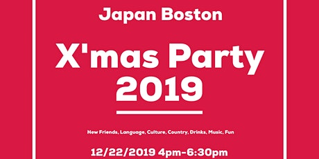 -X'mas Party 2019- Japan→Boston tickets