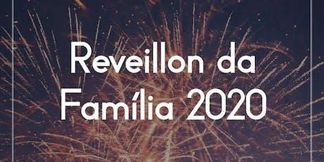 Réveillon da Família 2020 ingressos