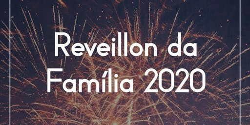 Réveillon da Família 2020