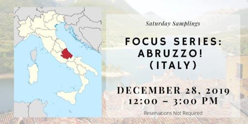 Saturday Samplings: Focus Series: Abruzzo