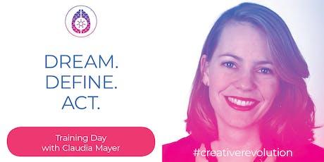 Dream. Define. Act.- met Claudia Mayer  tickets