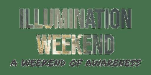 Illumination Weekend- A Weekend of Awareness