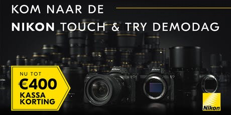 Nikon Touch & Try Capelle tickets