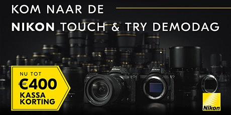 Nikon Touch & Try Amsterdam tickets