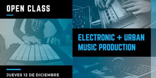 Open Class: Electronic & Urban Music Production