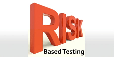 Risk Based Testing 2 Days Virtual Live Training in Singapore tickets