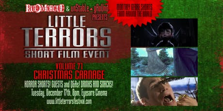 Rue Morgue/Unstable Ground Little Terrors 71 - Christmas Carnage tickets