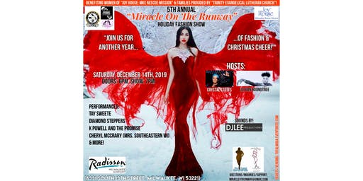 """(Tickets) 5th Annual """"Miracle On The Runway"""": Holiday Fashion Show (MOTR)"""