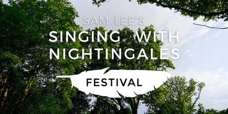 Singing With Nightingales Festival tickets