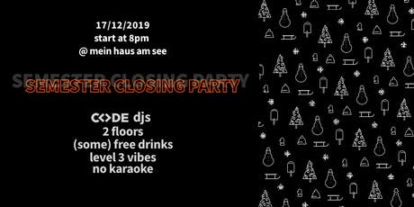 CODE - Semester Closing Party // 2019 tickets