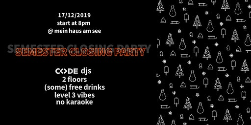 CODE - Semester Closing Party // 2019