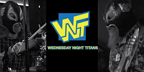Wednesday Night Titans w/ Mike Dillon Band tickets