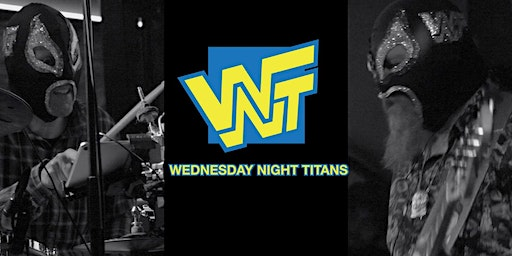 Wednesday Night Titans w/ Mike Dillon Band