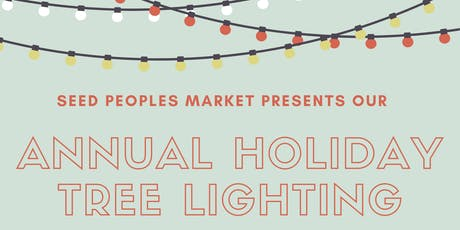 SEED's Annual Holiday Tree Lighting tickets