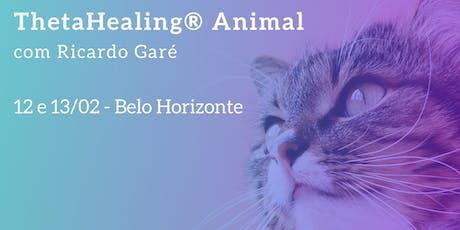 Formação Oficial ThetaHealing Animal - BH - 12 e 13 de fevereiro tickets