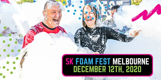 The 5K Foam Fest - West Melbourne 2020