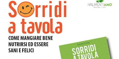 SORRIDI A TAVOLA tickets