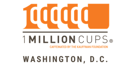 1 Million Cups Washington, D.C 1-8-2019 - Cherry Blossom Intimates (new location) tickets