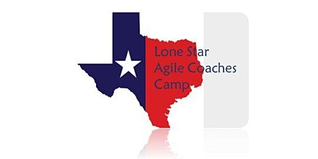 Lone Star Agile Coaches Camp 2020 (College Station TX) tickets
