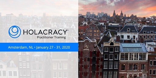 Holacracy Practitioner Training with Brian Robertson - Amsterdam - January 2020