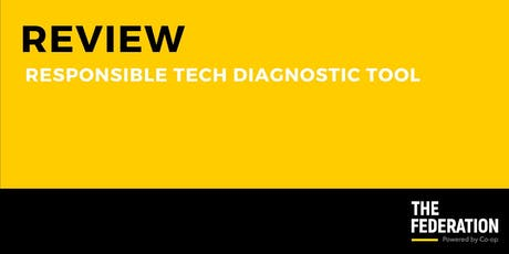 The Federation | Responsible Tech Diagnostic Tool Review tickets