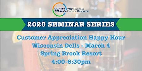 Customer Appreciation Happy Hour - Wisconsin Dells tickets