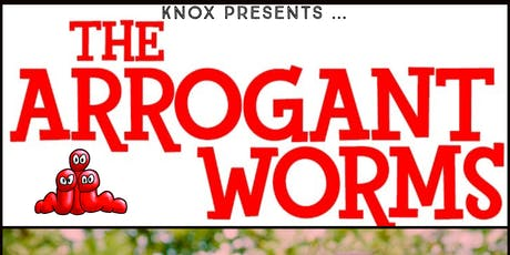 The Arrogant Worms tickets