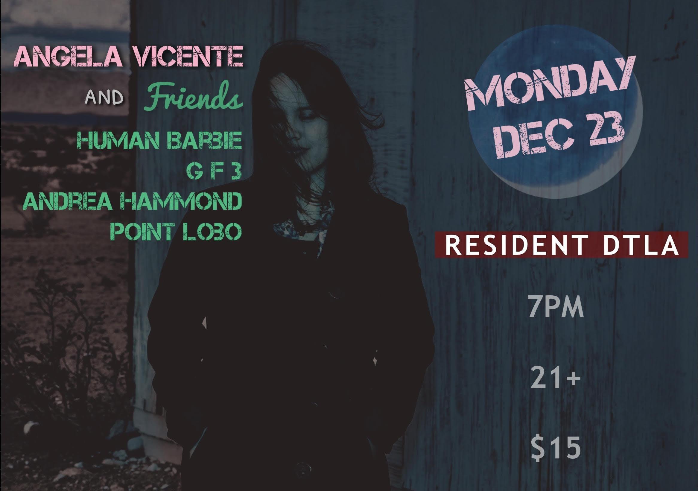 Angela Vicente and Friends: Human Barbie, GF3, Andrea Hammond, Point Lobo
