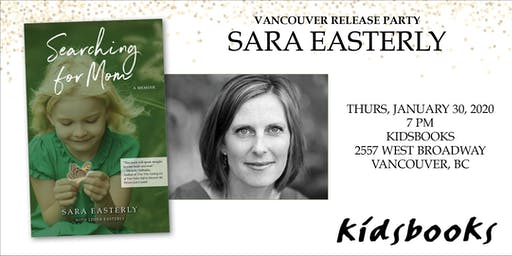 Kidsbooks Welcomes Memoirist & Adoptee Sara Easterly: Searching for Mom