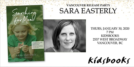 Kidsbooks Welcomes Memoirist & Adoptee Sara Easterly: Searching for Mom