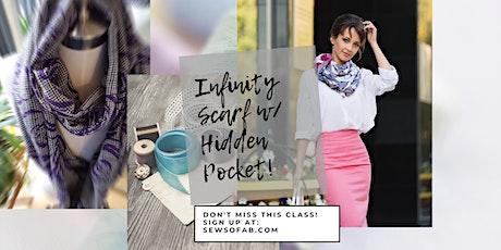 Sew So Fab Pop Up: Infinity Scarf with secret pocket tickets