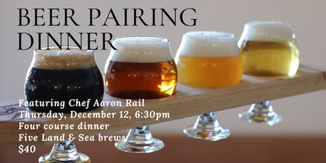 Land & Sea Brewing - Beer Pairing Dinner. December 12, 2019 tickets